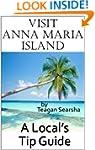 Visit Anna Maria Island - A Local's T...