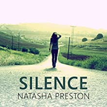 Silence: Silence, Book 1 (       UNABRIDGED) by Natasha Preston Narrated by Anne-Marie Piazza, Kris Dyer