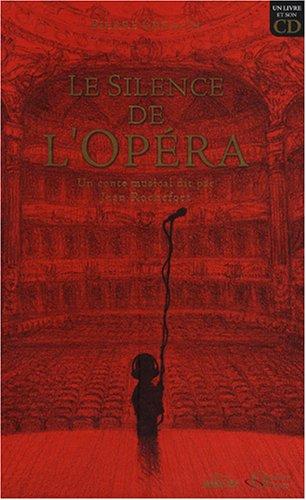 Le silence de l'opéra