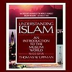 Understanding Islam   Thomas W. Lippman