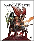 The Art of Marc Silvestri (Deluxe Edition) (1582409048) by Silvestri, Marc
