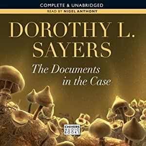 The Documents in the Case | [Dorothy L. Sayers]