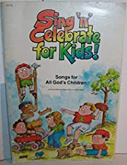 Sing 'n' Celebrate for Kids! (I) by Various