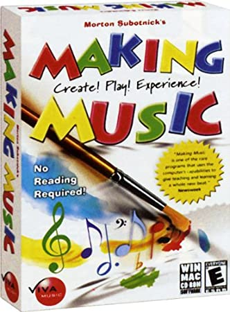 Making Music: Create!  Play!  Experience! Win/Mac