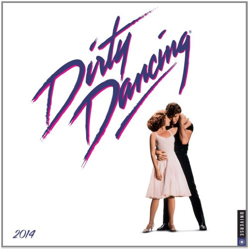 Dirty Dancing 2014 Wall Calendar