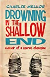 img - for Drowning in the Shallow End book / textbook / text book