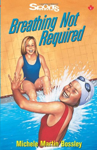 Image of Breathing Not Required (Lorimer Sports Stories)
