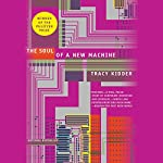 The Soul of a New Machine | Tracy Kidder