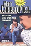 The Year Mom Won the Pennant (Matt Christopher Sports Bio Bookshelf (Prebound))