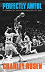 Perfectly Awful: The Philadelphia 76e...