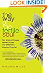 The Way of the Fertile Soul: Ten Anci...