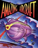 img - for The Amazing Aircraft Coloring Book book / textbook / text book