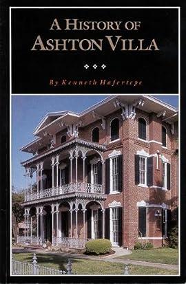A History of Ashton Villa - Paperback