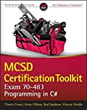 img - for MCSD Certification Toolkit (Exam 70-483): Programming in C# book / textbook / text book