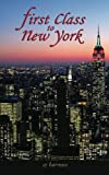 First Class to New York (First Class Novels) (Volume 1)