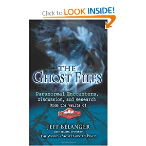 Ghost Files Jeff Belanger