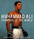 img - for Muhammad Ali: Champion of the World book / textbook / text book