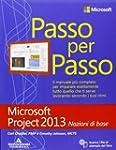 Microsoft Project 2013. Nozioni di base
