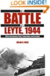 The Battle for Leyte, 1944: Allied an...