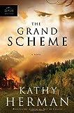 The Grand Scheme (Phantom Hollow Series #3)