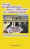 echange, troc Gaël Giraud, Cécile Renouard, Collectif - Vingt propositions pour réformer le capitalisme