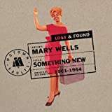 Something New: Motown Lost & Found by Mary Wells (2012) Audio CD