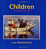 img - for Children: A First Art Book book / textbook / text book