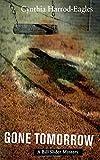 Gone Tomorrow: A Bill Slider Mystery