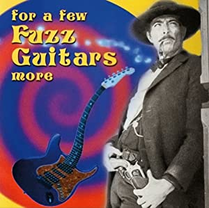 For a Few Fuzz Guitars More (Black Vinyl) [Vinyl LP]