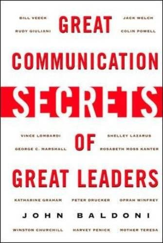 Great Communication Secrets of Great Leaders, Baldoni, John