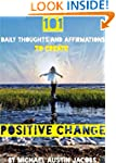 101 Daily Thoughts and Affirmations t...