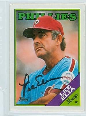Lee Elia AUTOGRAPH 1988 Topps Philadelphia Phillies