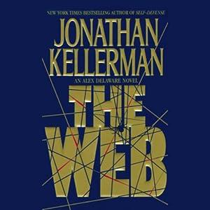 The Web: Alex Delaware, Book 10   [Jonathan Kellerman]