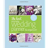 Buy The Knot Ultimate Wedding Planner & Organizer: Worksheets, Checklists, Etiquette, Calendars, and Answers to Frequently Asked Questions