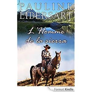 L'homme de la Sierra Pauline Libersart
