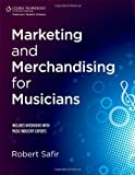 img - for Marketing and Merchandising for Musicians by Robert Safir (2012-12-26) book / textbook / text book