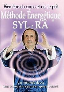 Méthode énergétique Syl Ra