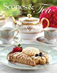 Scones and Tea: The Ultimate Collecti...