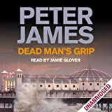 Dead Man's Grip: Dead Man's Grip: DS Roy Grace Mystery, Book 7