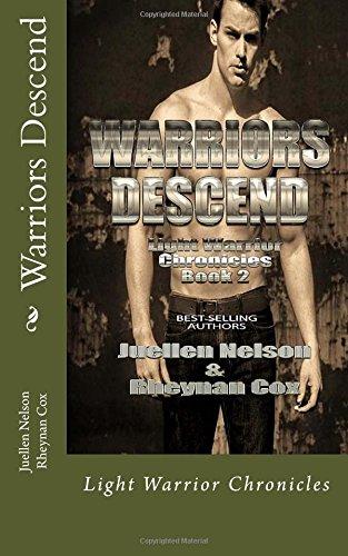 Warriors Descend: Light Warrior Chronicles: Volume 2