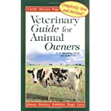 Veterinary Guide for Animal Owners: Cattle Goats Sheep Horses Pigs Poultry Rabbits Dogs Cats ~ C. E. Spaulding