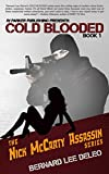 Cold Blooded Assassin Book 1 (Nick McCarty Assassin Series) (English Edition)