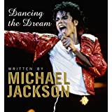 Dancing the Dream: Poems and Reflectionsby Michael Jackson
