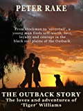 The Outback Story - The Loves and Adventures of Tiger Williams