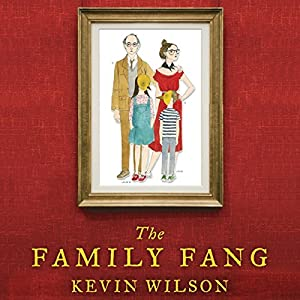 The Family Fang Audiobook