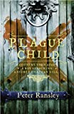 Peter Ransley Plague Child