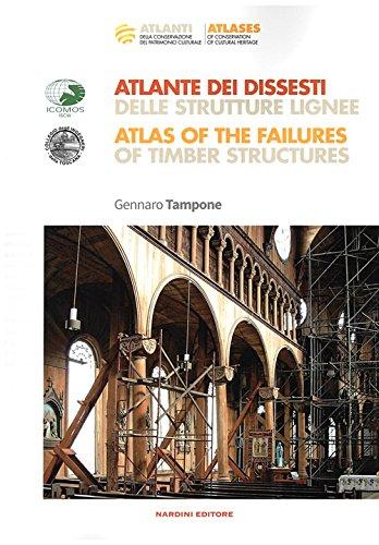 atlante-dei-dissesti-delle-strutture-lignee-atlas-of-the-failures-of-timber-structures-parte-prima