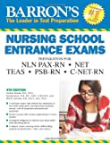 img - for Barron's Nursing School Entrance Exams, 4th Edition book / textbook / text book