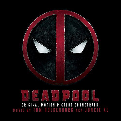 Deadpool : Bande originale du film de Tim Miller