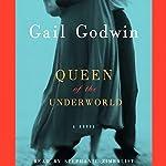 Queen of the Underworld | Gail Godwin